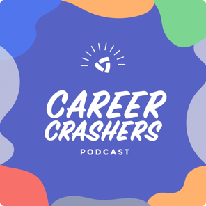 Career Crashers Podcast
